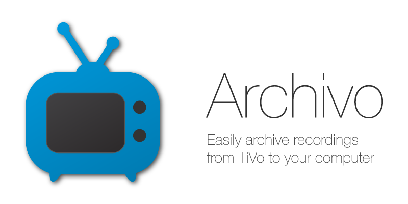 Archivo: Easily archive recordings from TiVo to your computer